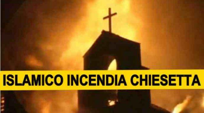 COMO: ISLAMICO INCENDIA CHIESETTA