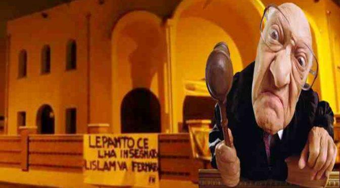 GIUDICE APPLICA SHARIA A RAVENNA: CONDANNATA PER STRISCIONE SU LEPANTO DAVANTI MOSCHEA
