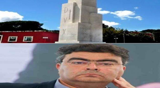 """Fiano il Talebano vuole cancellare l'obelisco: """"Bisogna togliere la scritta Dux"""""""