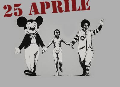 Un altro, inutile, 25 Aprile