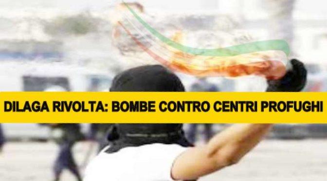 BOMBE CONTRO HOTEL DEI PROFUGHI, LA RIVOLTA DILAGA IN TUTTA ITALIA