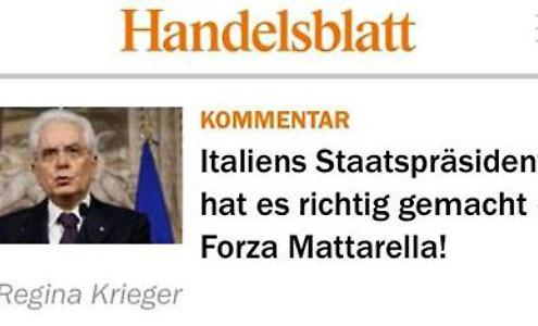 """Giornali tedeschi estasiati: """"Forza Mattarella!"""""""