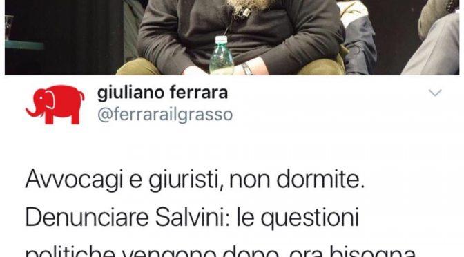"""Giuliano Ferrara alla deriva: """"Denunciamo Salvini"""""""