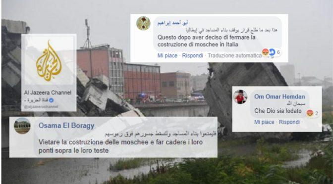 Islamici esultano per crollo Genova? Sinistra dà la colpa ai troll russi!