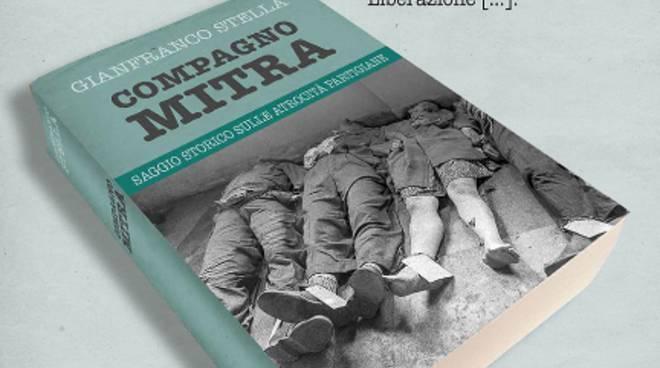 """""""Compagno Mitra"""", il libro che l'ANPI vuole vietare"""