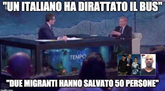 Fazio choc: «Un italiano ha dirottato il bus, 2 immigrati hanno salvato tutti» – VIDEO