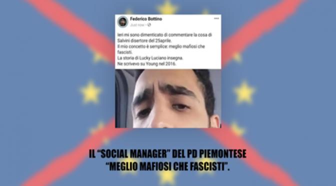 """Pd choc: """"Meglio mafiosi che fascisti"""""""