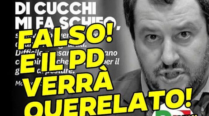 PD diffonde falsa dichiarazione Salvini, lui li querela