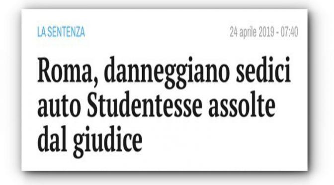 """Studentesse straniere vandalizzano 16 auto, assolte: """"reato lieve"""""""
