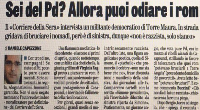 """La confessione:""""Voto Pd e voglio bruciare i Rom"""""""