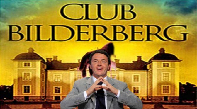 Renzi entra nel gruppo Bilderberg: per l'Italia alla prossima riunione con…