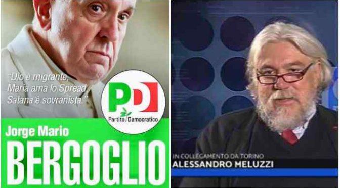 """Meluzzi duro: """"Bergoglio è il candidato perfetto del PD"""""""