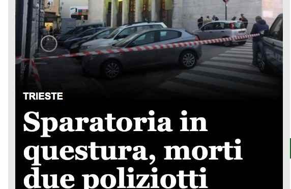 Trieste, media non dicono chi ha ucciso i nostri poliziotti