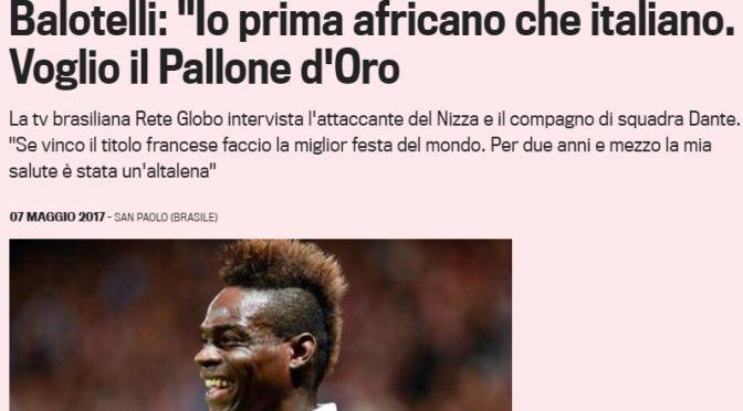 """Balotelli 'razzista': """"Io prima africano che italiano"""""""