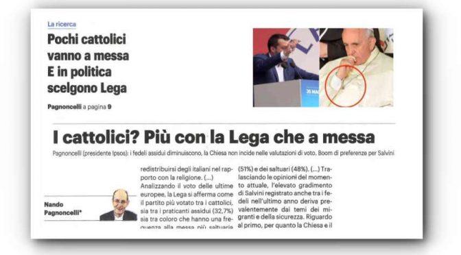 Effetto Bergoglio: i cattolici disertano la Messa e votano Salvini