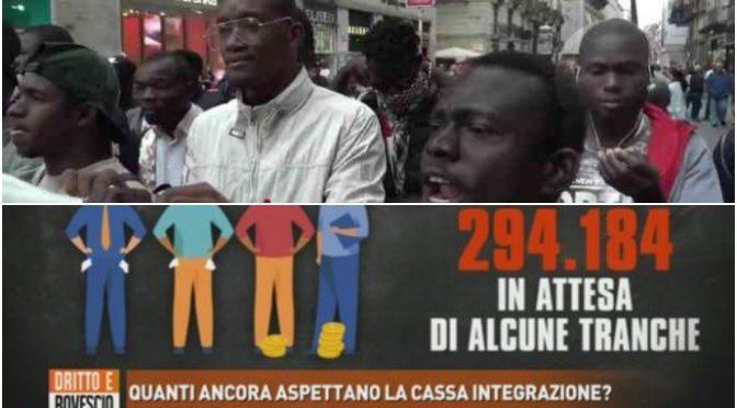 300mila italiani senza cassa integrazione: ma la paghetta ai 'profughi' arriva puntuale – VIDEO