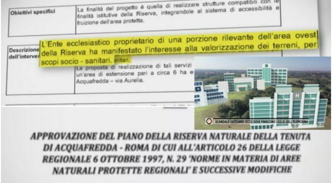 Vaticano trama con Zingaretti, anziani sfrattati per colata di cemento in riserva naturale – VIDEO