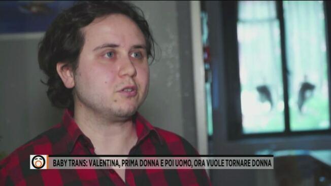 Valentina, convinta a diventare uomo: ora vuole tornare donna
