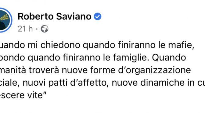 Saviano: dobbiamo abolire la famiglia